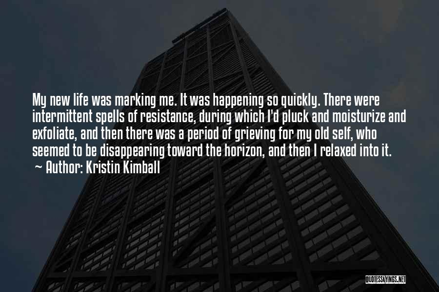 I'm Disappearing Quotes By Kristin Kimball