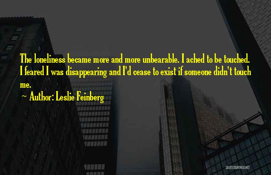 I'm Disappearing Quotes By Leslie Feinberg