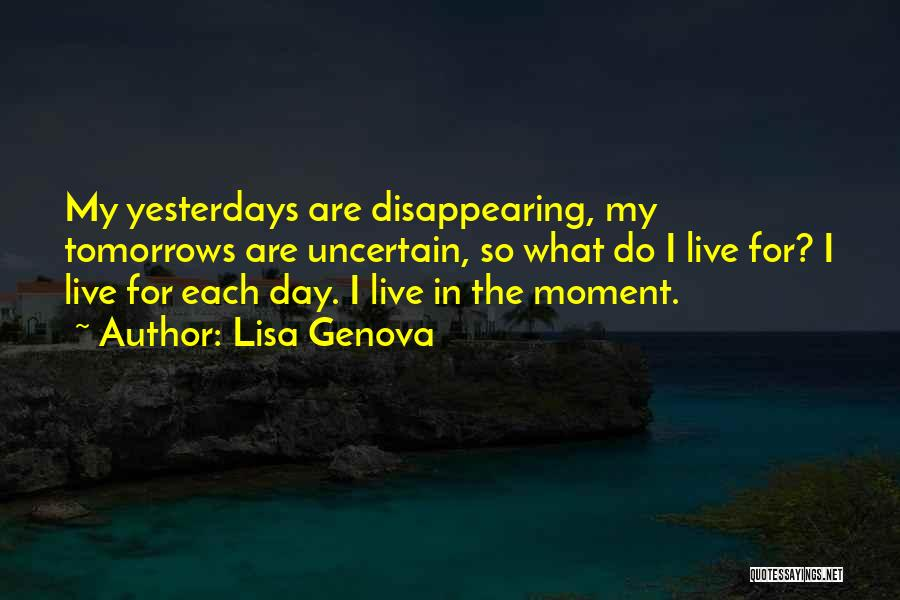 I'm Disappearing Quotes By Lisa Genova