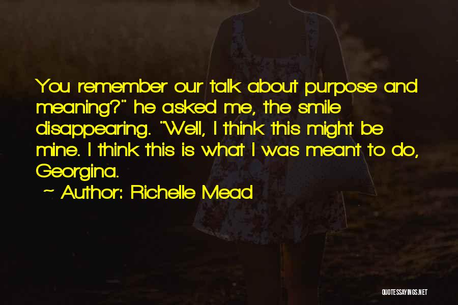 I'm Disappearing Quotes By Richelle Mead
