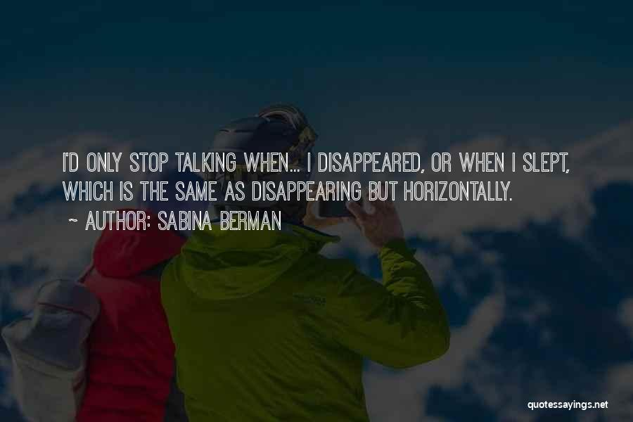 I'm Disappearing Quotes By Sabina Berman