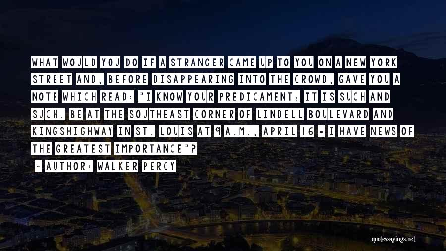I'm Disappearing Quotes By Walker Percy