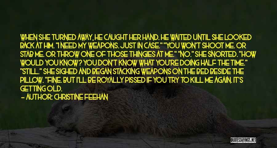 I'm Doing Just Fine Quotes By Christine Feehan