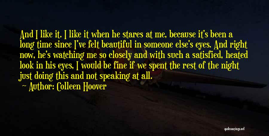 I'm Doing Just Fine Quotes By Colleen Hoover