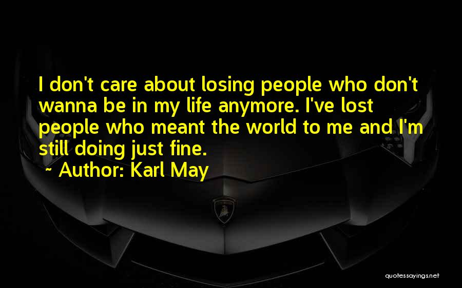 I'm Doing Just Fine Quotes By Karl May