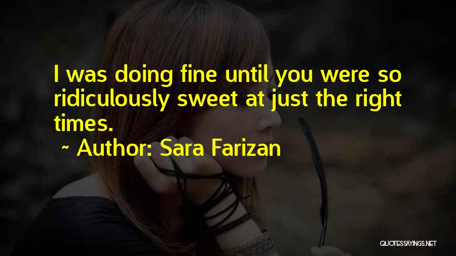 I'm Doing Just Fine Quotes By Sara Farizan