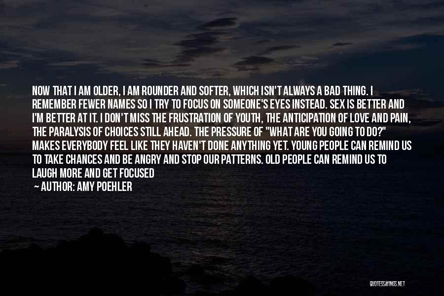 I'm Done Love Quotes By Amy Poehler