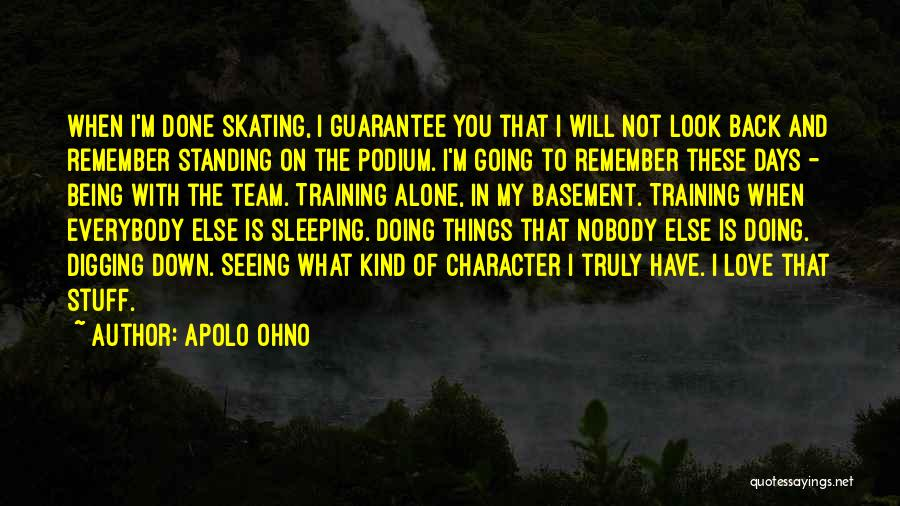 I'm Done Love Quotes By Apolo Ohno