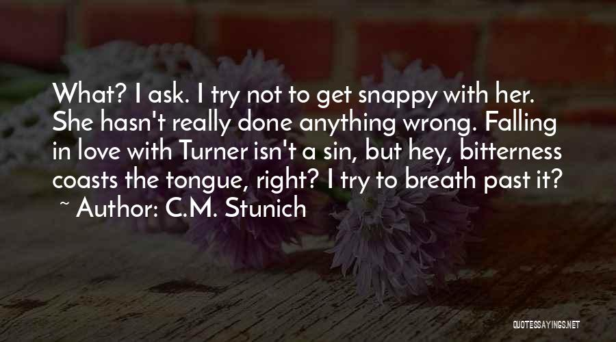 I'm Done Love Quotes By C.M. Stunich