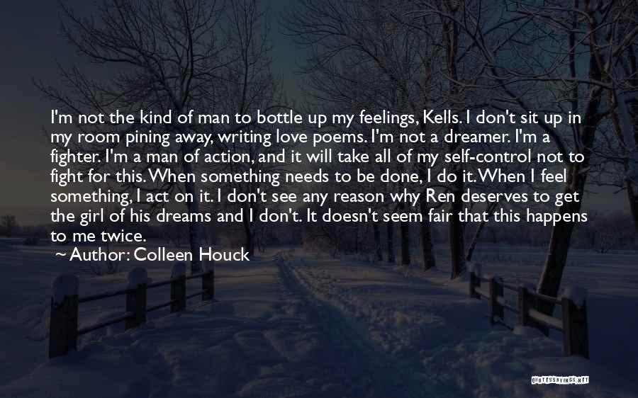I'm Done Love Quotes By Colleen Houck