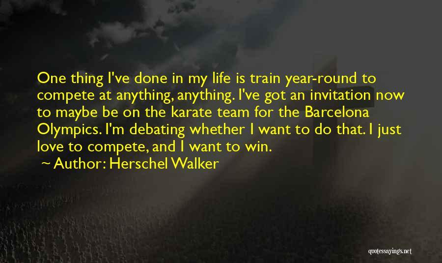 I'm Done Love Quotes By Herschel Walker