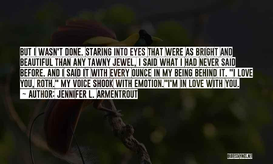 I'm Done Love Quotes By Jennifer L. Armentrout