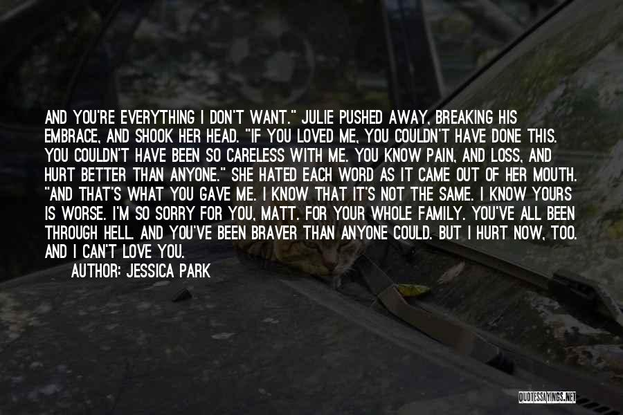 I'm Done Love Quotes By Jessica Park