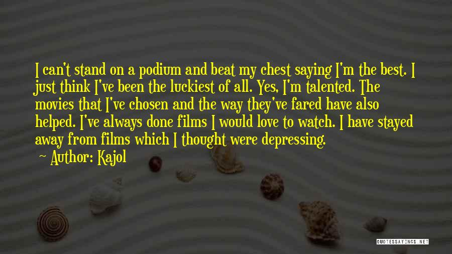 I'm Done Love Quotes By Kajol