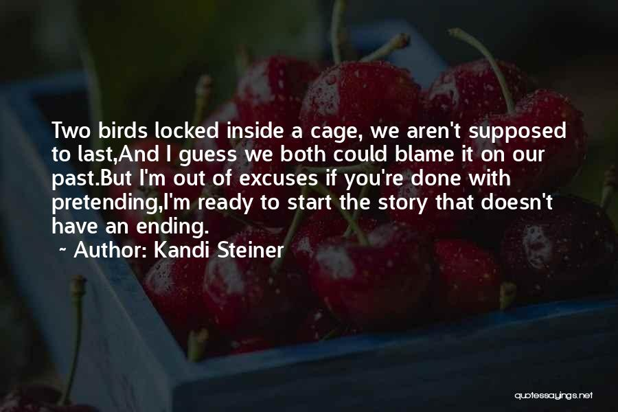 I'm Done Love Quotes By Kandi Steiner