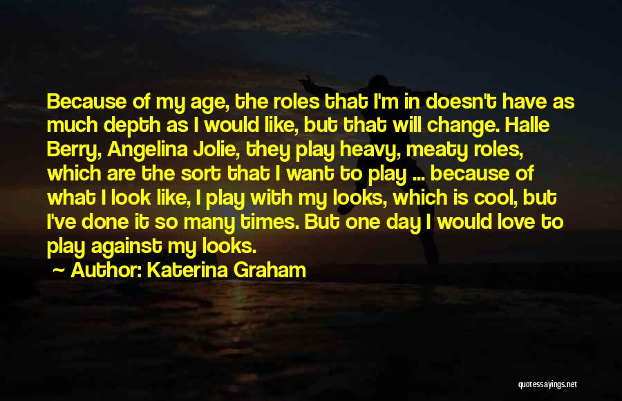 I'm Done Love Quotes By Katerina Graham