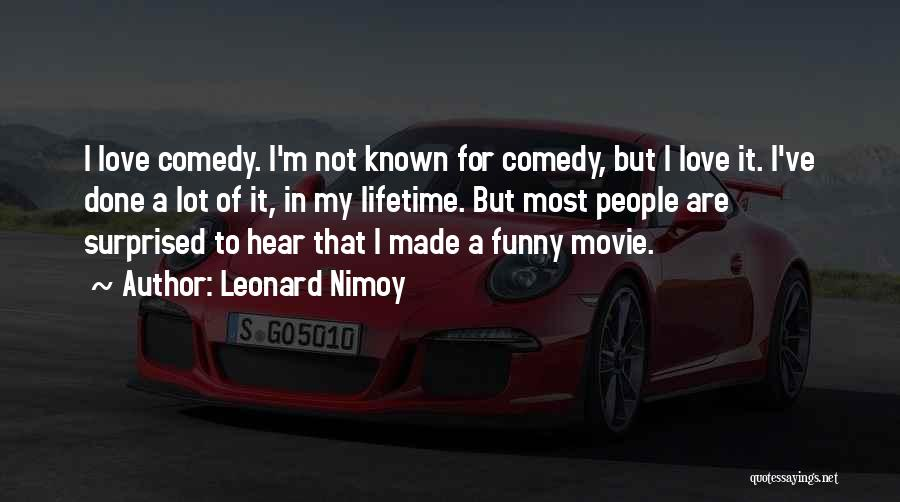 I'm Done Love Quotes By Leonard Nimoy