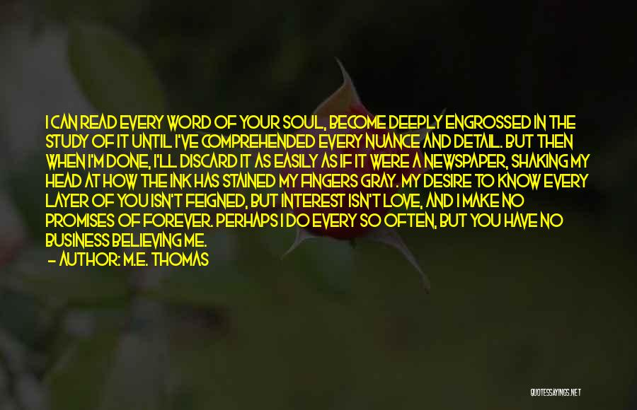 I'm Done Love Quotes By M.E. Thomas