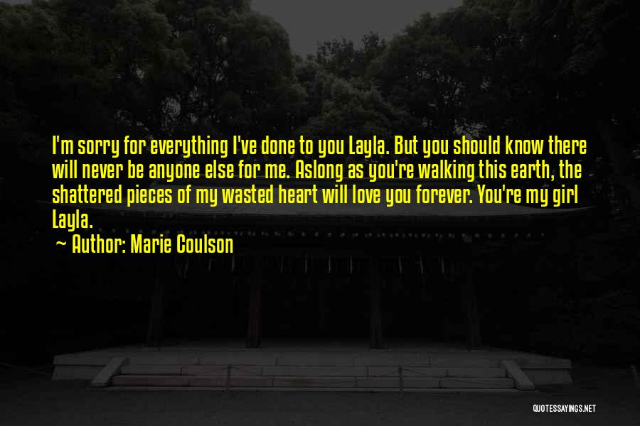 I'm Done Love Quotes By Marie Coulson