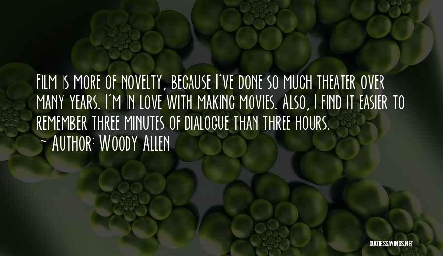 I'm Done Love Quotes By Woody Allen