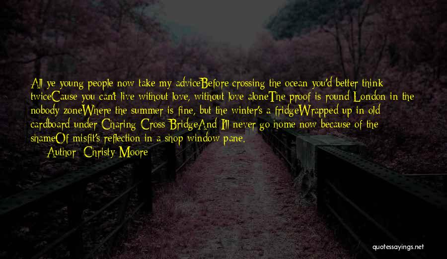 I'm Fine Without You Quotes By Christy Moore