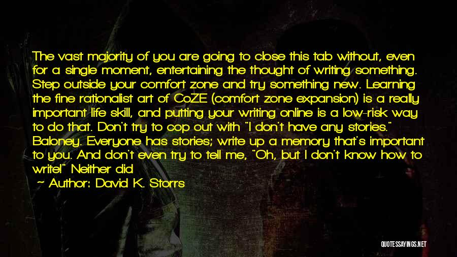 I'm Fine Without You Quotes By David K. Storrs
