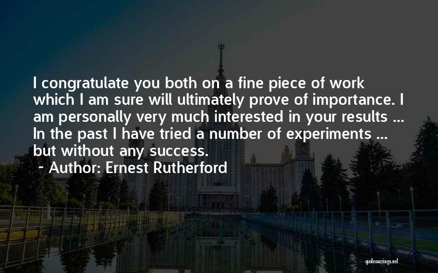 I'm Fine Without You Quotes By Ernest Rutherford