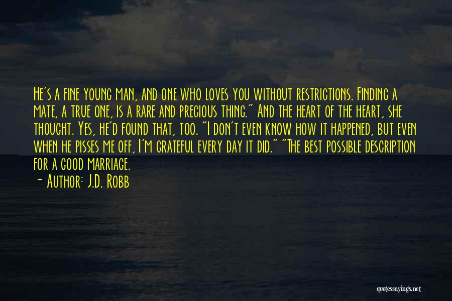 I'm Fine Without You Quotes By J.D. Robb