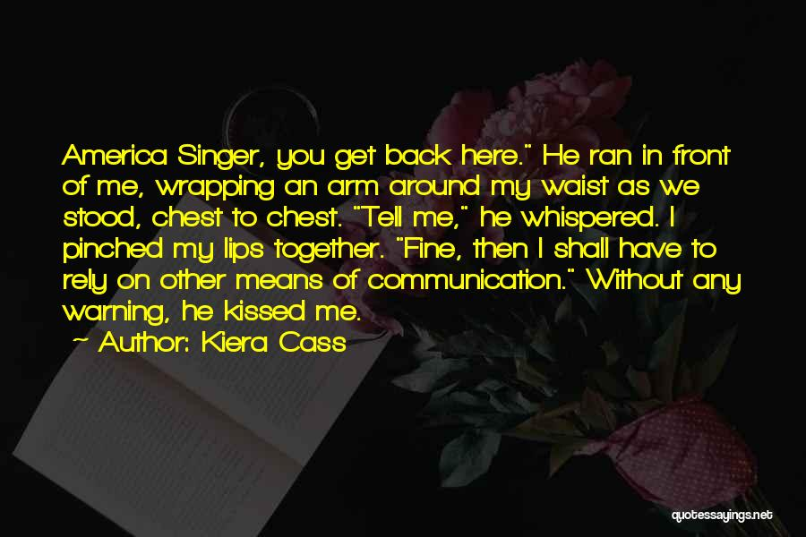 I'm Fine Without You Quotes By Kiera Cass