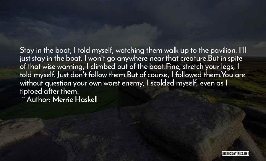 I'm Fine Without You Quotes By Merrie Haskell