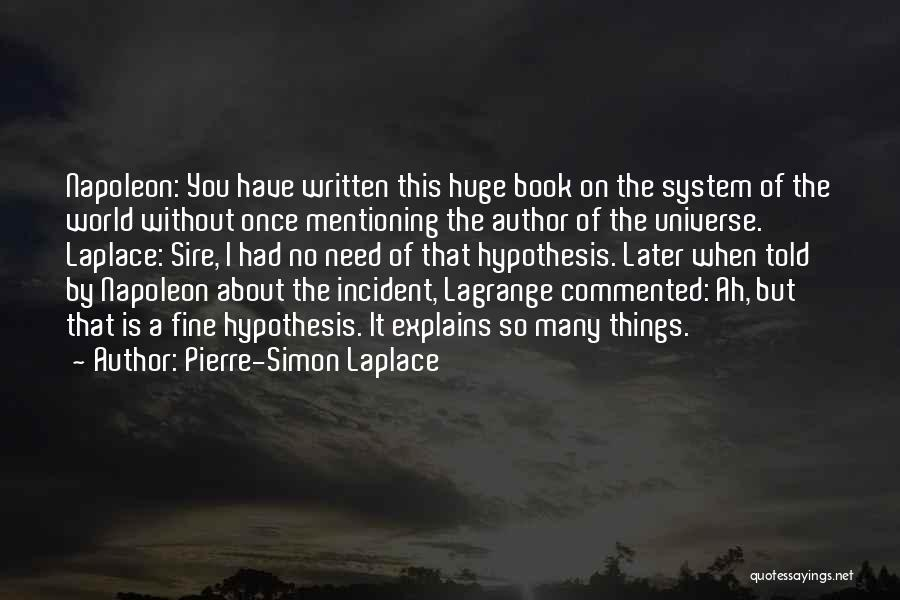 I'm Fine Without You Quotes By Pierre-Simon Laplace