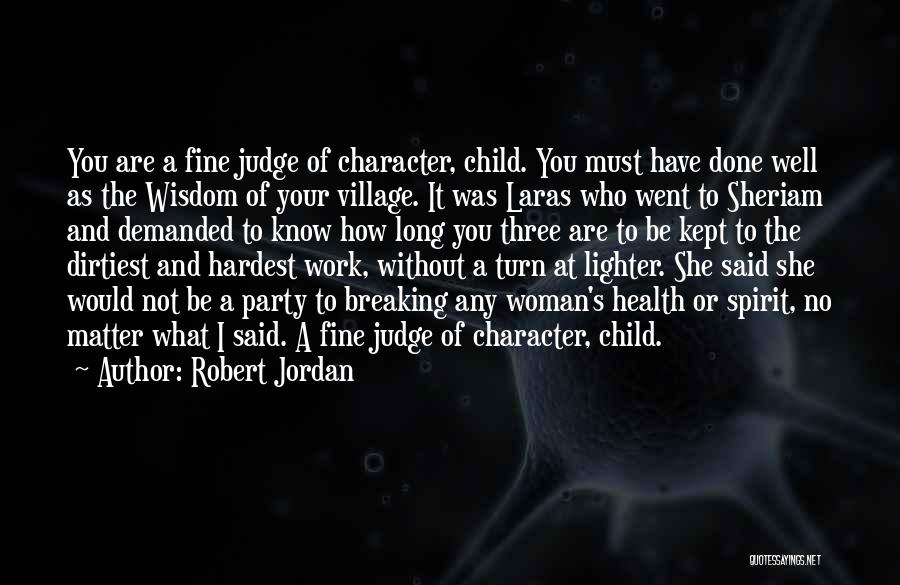 I'm Fine Without You Quotes By Robert Jordan