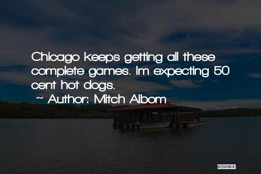 Im From Chicago Quotes By Mitch Albom