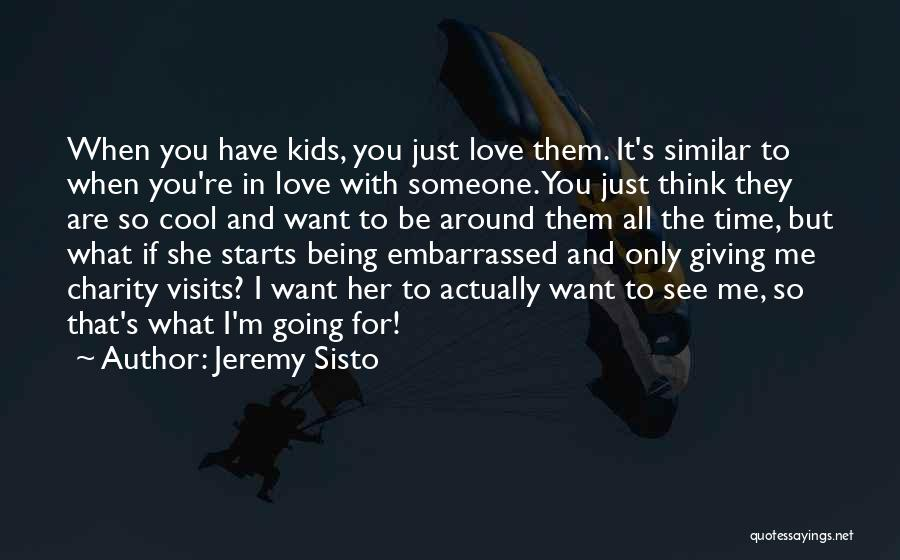 I'm Giving You Time Quotes By Jeremy Sisto