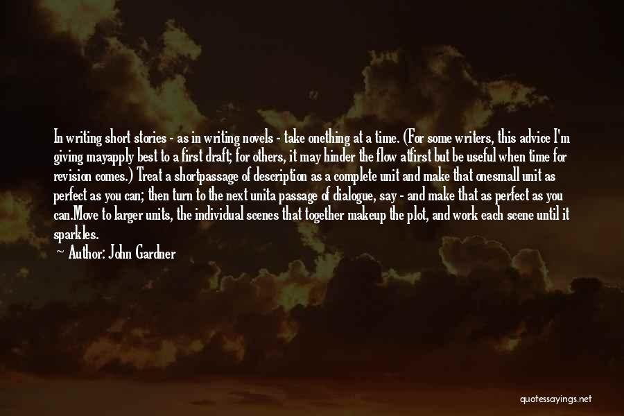 I'm Giving You Time Quotes By John Gardner