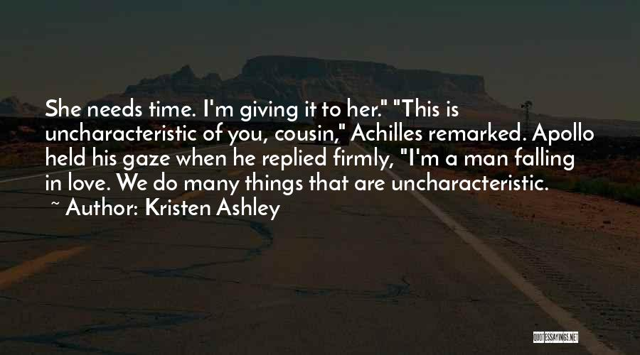 I'm Giving You Time Quotes By Kristen Ashley