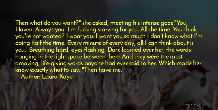 I'm Giving You Time Quotes By Laura Kaye