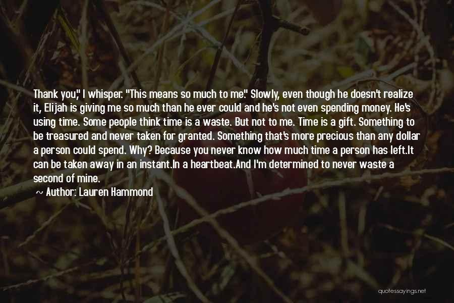 I'm Giving You Time Quotes By Lauren Hammond