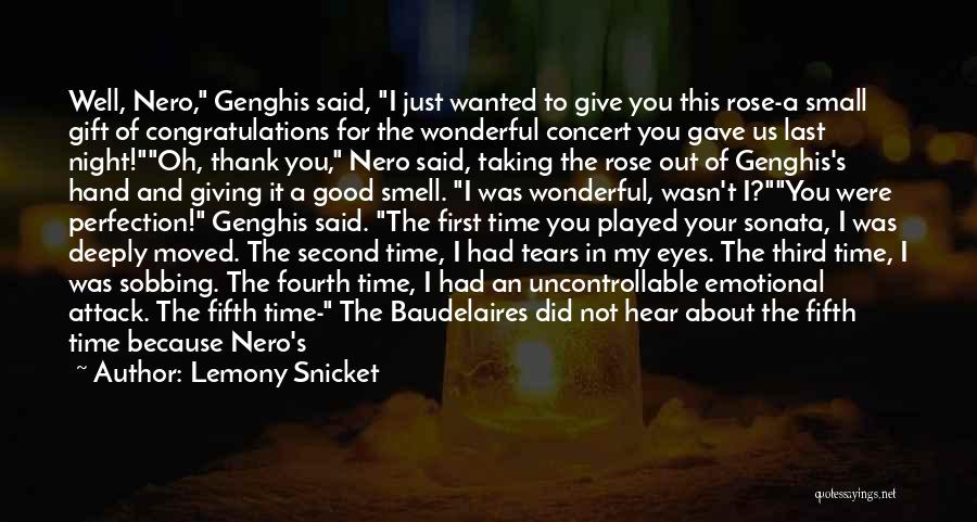I'm Giving You Time Quotes By Lemony Snicket