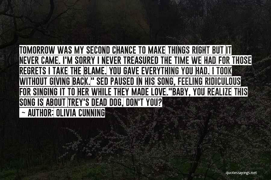 I'm Giving You Time Quotes By Olivia Cunning