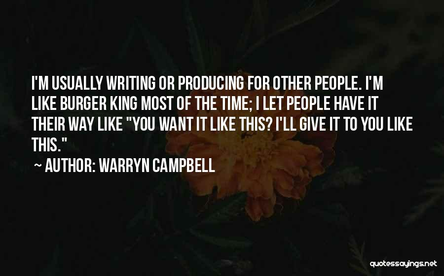 I'm Giving You Time Quotes By Warryn Campbell