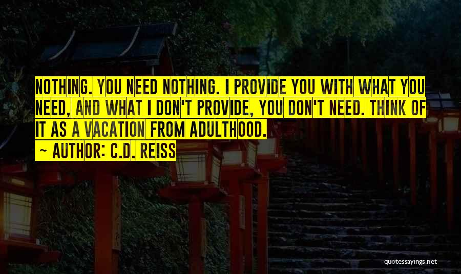 I'm Going On Vacation Quotes By C.D. Reiss