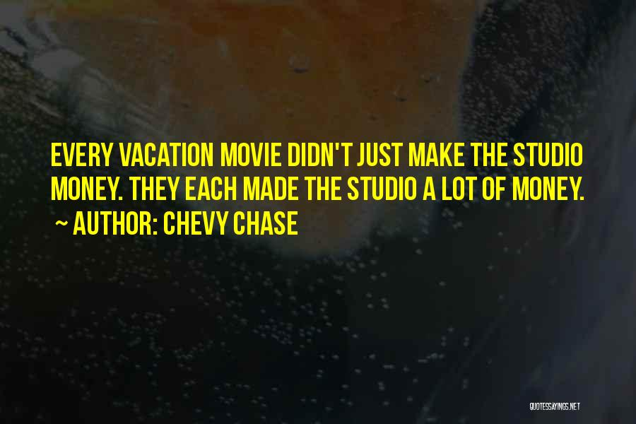 I'm Going On Vacation Quotes By Chevy Chase