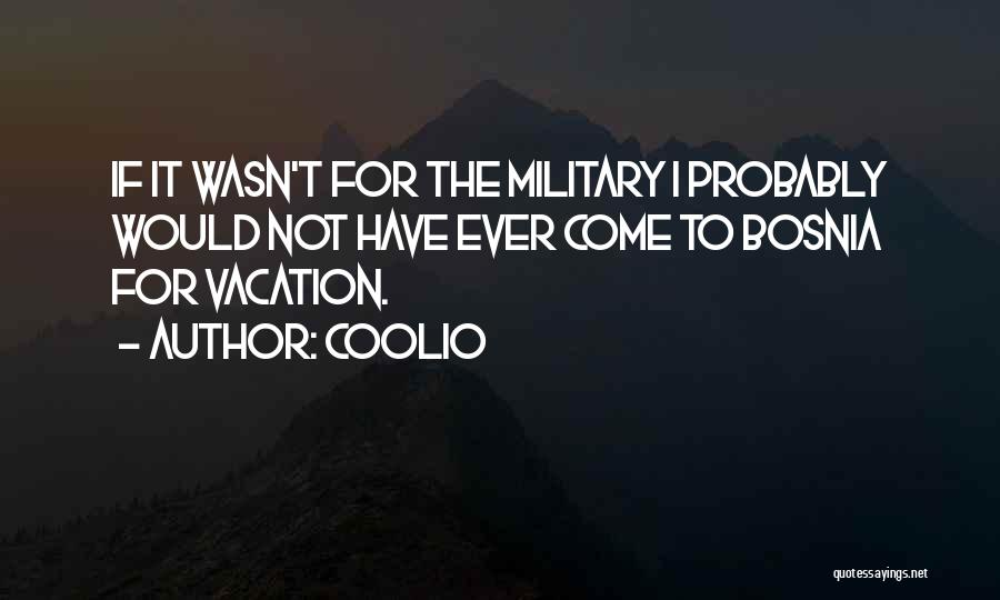 I'm Going On Vacation Quotes By Coolio
