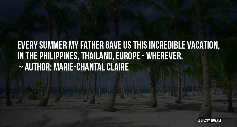 I'm Going On Vacation Quotes By Marie-Chantal Claire