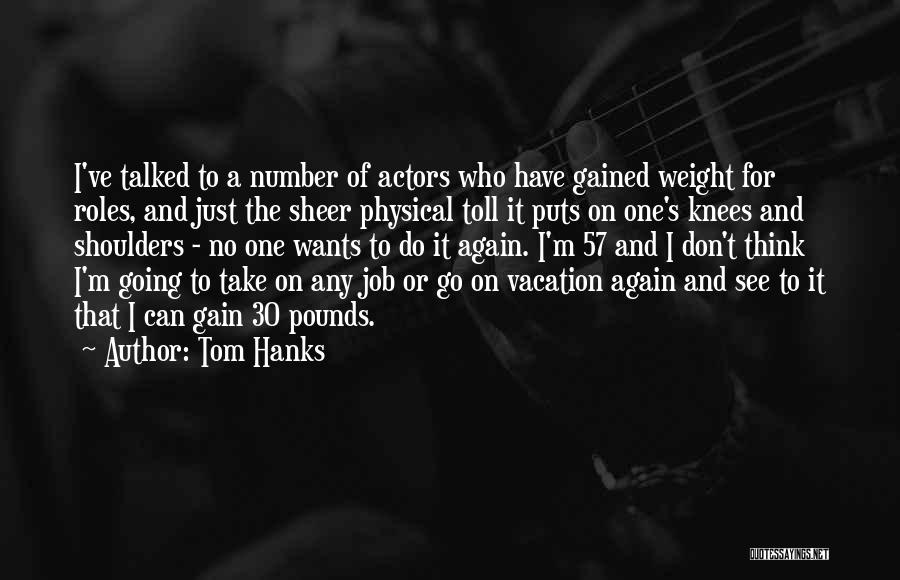 I'm Going On Vacation Quotes By Tom Hanks