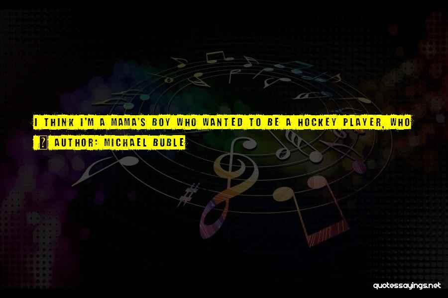 I'm Impatient Quotes By Michael Buble