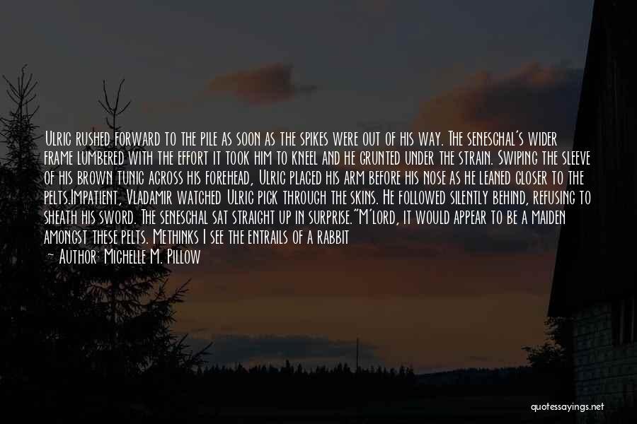 I'm Impatient Quotes By Michelle M. Pillow