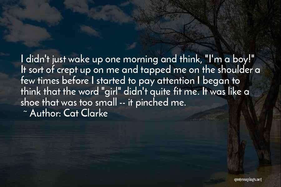 I'm Just A Girl Quotes By Cat Clarke