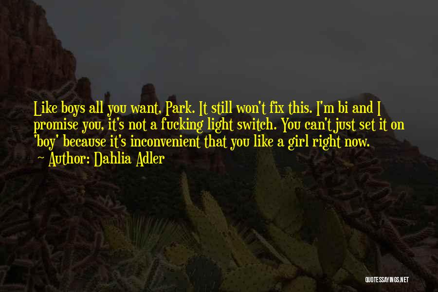 I'm Just A Girl Quotes By Dahlia Adler